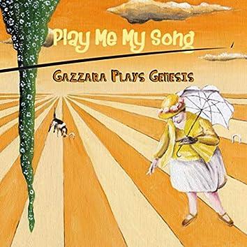 Play Me My Song (Gazzara Plays Genesis)
