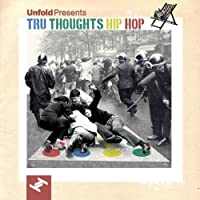 Unfold Presents Tru Thoughts H