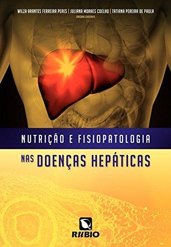 Nutrição e Fisiopatologia nas Doenças Hepáticas