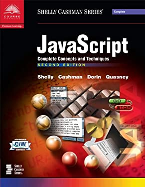 JavaScript: Complete Concepts and Techniques, Second Edition (Shelly Cashman Series)