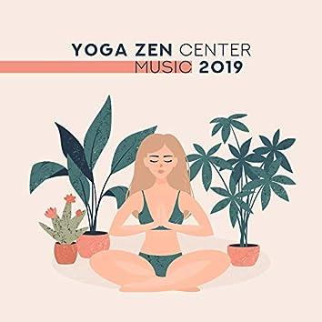 Yoga Zen Center Music 2019