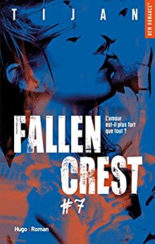 Fallen crest - tome 7 (New romance) par [Tijan, Sophie Madsen]