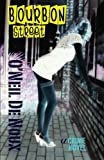 Bourbon Street: A New Orleans Crime Novel...
