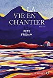 La Vie en Chantier (Americana)