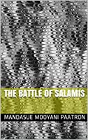 The Battle of Salamis (English Edition)