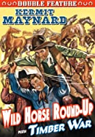 Wild Horse Round-Up / Timber War: Double Feature [DVD] [Import]