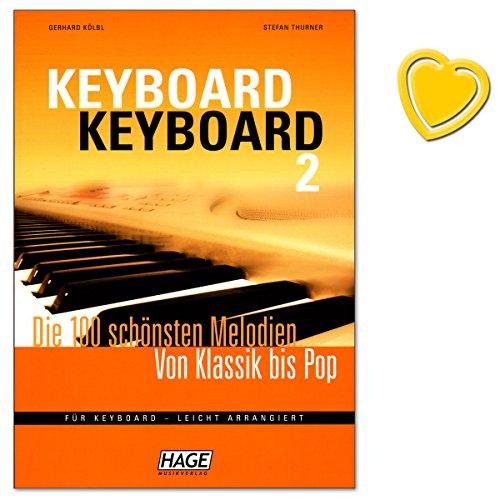 Keyboard Keyboard 2-100 schönsten Melodien von Klassik bis Pop für Keyboard - leicht arrangiert - mit bunter herzförmiger Notenklammer