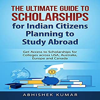 The Ultimate Guide to Scholarships for Indian Citizens Planning to Study Abroad cover art