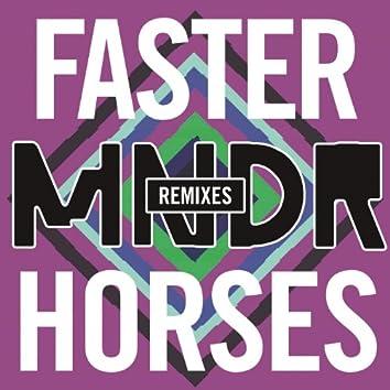 Faster Horses (Remixes)