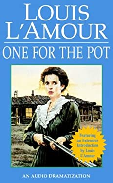 One for the Pot (Louis L'Amour)