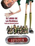 Futbolín. El libro de la película