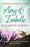 Amy & Isabelle by Elizabeth Strout (2011-06-09) - Simon & Schuster UK - 09/06/2011