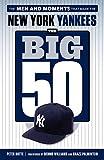 The Big 50: New York Yankees