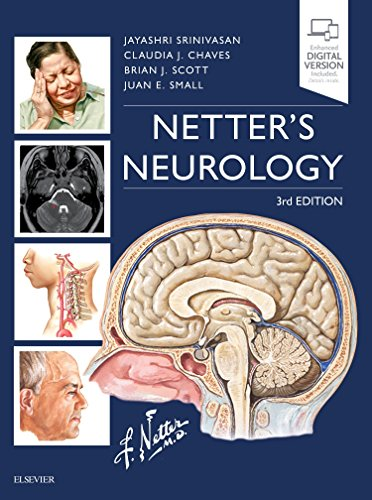 Compare Textbook Prices for Netter's Neurology Netter Clinical Science 3 Edition ISBN 9780323554763 by Srinivasan, Jayashri,Chaves, Claudia,Scott, Brian,Small MD  MSc, Juan E.