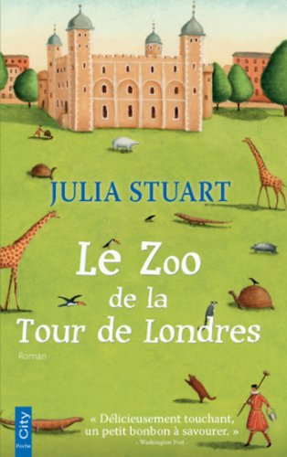 Le Zoo de la Tour de Londres (French Edition)