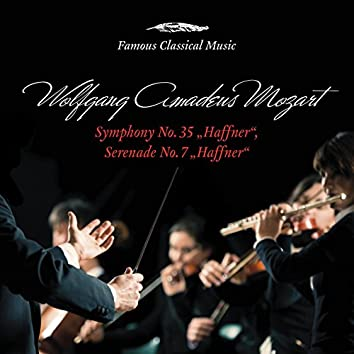 Mozart: Haffner Symphony & Serenade (Famous Classical Music)