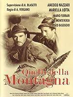Quelli Della Montagna [Italian Edition]