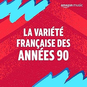 La Variété Française des années 90