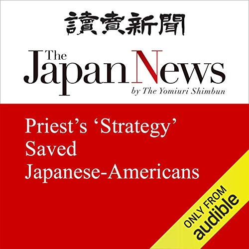 Priest's 'Strategy' Saved Japanese-Americans cover art