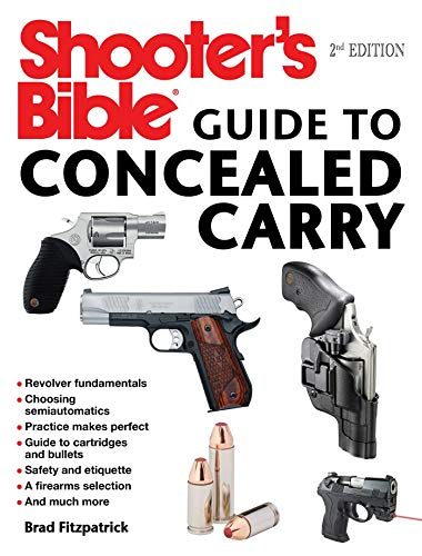 Shooter's Bible Guide to Concealed Carry, 2nd Edition: A Beg