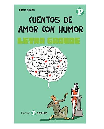 Cuentos de amor con humor (Letra grande)
