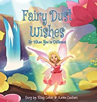 Fairy Dust Wishes: For When You're Different