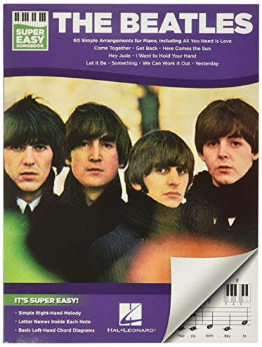 The Beatles: Super Easy Songbook: Songbook für Gitarre, Gesang: 60 Simple Arrangements for Piano