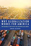 Why Globalization Works for America: How Nationalist Trade Policies Are Destroying Our Country