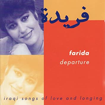 Departure - Iraqi Songs of Love and Longing