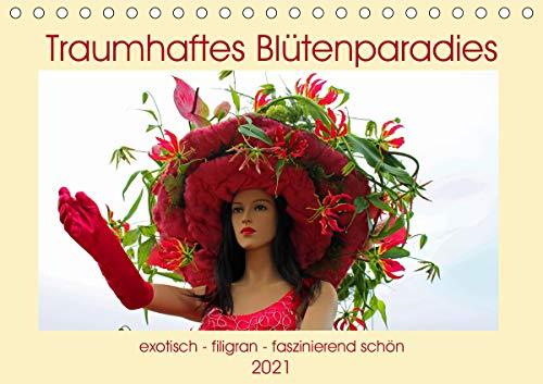 Traumhaftes Blütenparadies (Tischkalender 2021 DIN A5 quer)