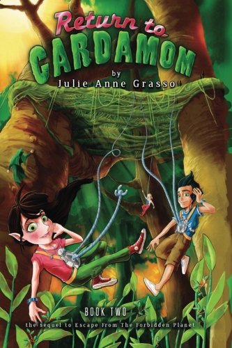 Return to Cardamom (Adventures Of Caramel Cardamom) (Volume 2)