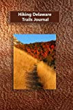 Hiking Delaware Trails Journal