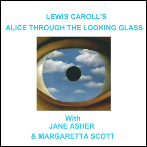 Alice Through the Looking Glass audiobook cover art