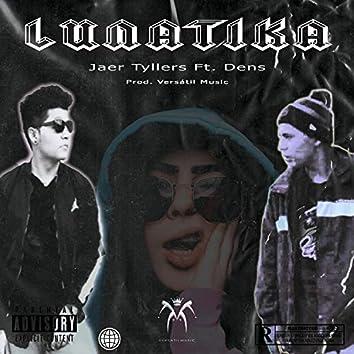 Lunatika (feat. Dens)