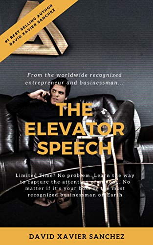 THE ELEVATOR SPEECH: DELUXE EDITION (English Edition)