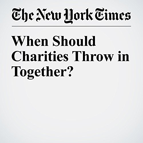 When Should Charities Throw in Together? cover art