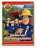 Feuerwehrmann Sam: Eine Woche voller Feuerwehrgeschichten: 7 Geschichten - für jeden Wochentag eine