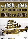 De 1939 A 1945: La 2e Guerre Mondiale, Année