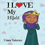 I Love My Hijab!