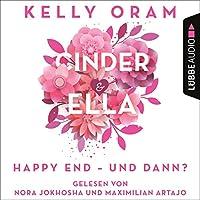Cinder & Ella. Happy End - und dann? Hörbuch