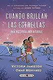 Cuando brillan las estrellas: Una novela gráfica necesaria