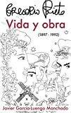Gregorio Prieto. Vida y obra (1897-1992)