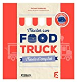 Monter son food truck - Mode d'emploi