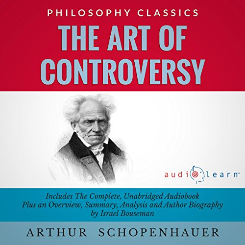 The Art of Controversy by Arthur Schopenhauer cover art