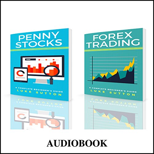 Stock Trading : Two Manuscripts - Penny Stocks & Forex audiobook cover art