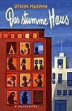 Uticha Marmon: Das stumme Haus