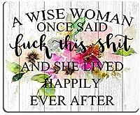 Smooffly Funny Quoteマウスパッド、かつて言った賢い女性、コンピュータマウスパッド9.5 X 7.9インチ(240mmX200mmX3mm)の後にずっと幸せに暮らしていた