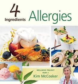 4 Ingredients Allergies by [Kim McCosker]