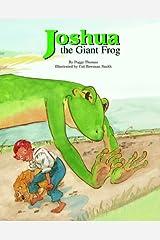 Joshua the Giant Frog Hardcover