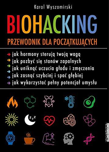 Biohacking: Podrecznik dla poczatkujacych